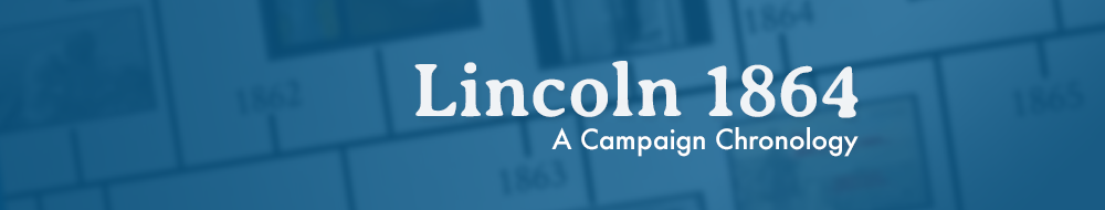 Click to see a timeline of Lincoln's 1864 re-election campaign.